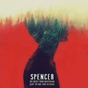 SPENCER We Built