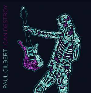paul gilbert i can destroy dcbc9b1468